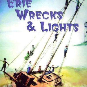 Erie Wrecks and Lights book by Mike and Georganne Wacther